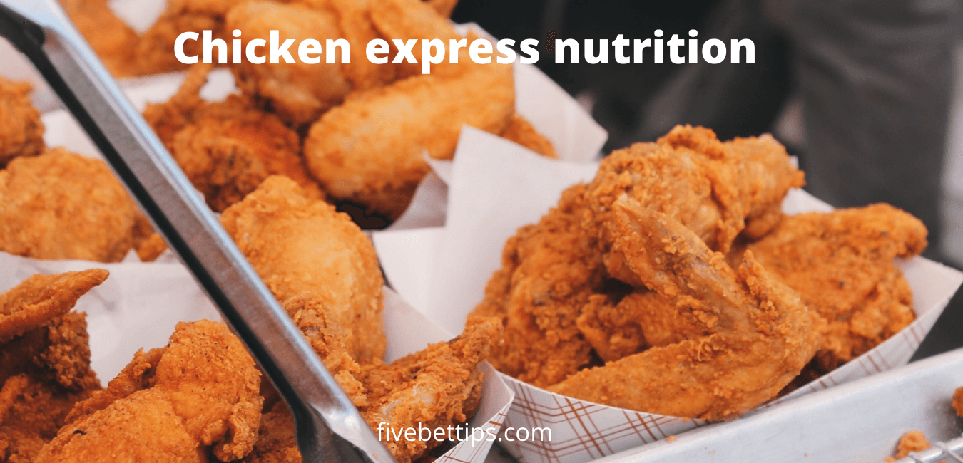 chicken express nutrition